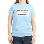 Acting Lessons Women's Light T-Shirt
