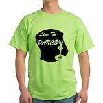 Live To Dance Green T-Shirt