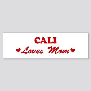 CALI loves mom Bumper Sticker