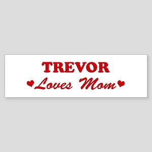 TREVOR loves mom Bumper Sticker