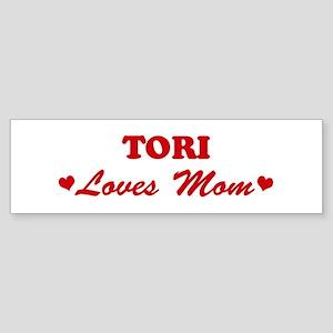 TORI loves mom Bumper Sticker