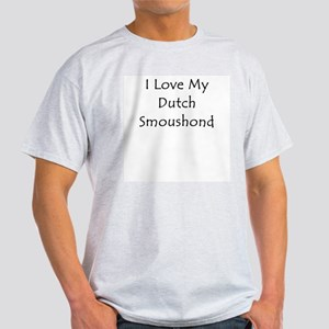 I Love My Dutch Smoushond Light T-Shirt