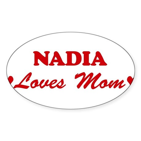 NADIA loves mom Oval Sticker