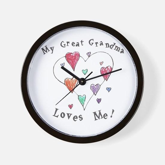 My Great Grandma Loves Me Wall Clock