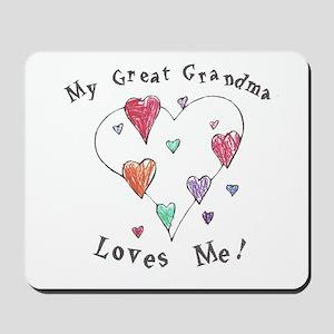 My Great Grandma Loves Me Mousepad