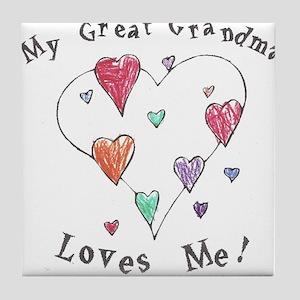 My Great Grandma Loves Me Tile Coaster