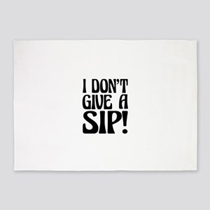 Umsted Design I Don't Give A Sip! 5'x7'Area Rug