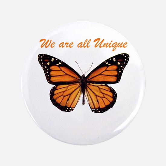 """We Are All Unique: Butterfly 3.5"""" Button"""