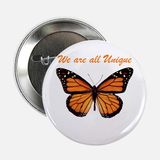 """We Are All Unique: Butterfly 2.25"""" Button"""