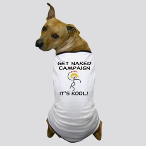 Get Naked Campaign It's Kool Dog T-Shirt