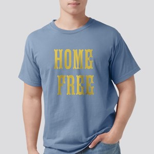 Home Free T-Shirt