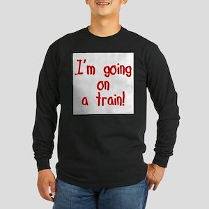 going on a train Long Sleeve T-Shirt