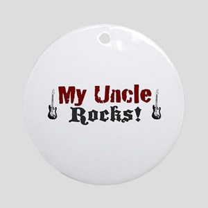 My Uncle Rocks Ornament (Round)