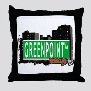 GREENPOINT AV, BROOKLYN, NYC Throw Pillow