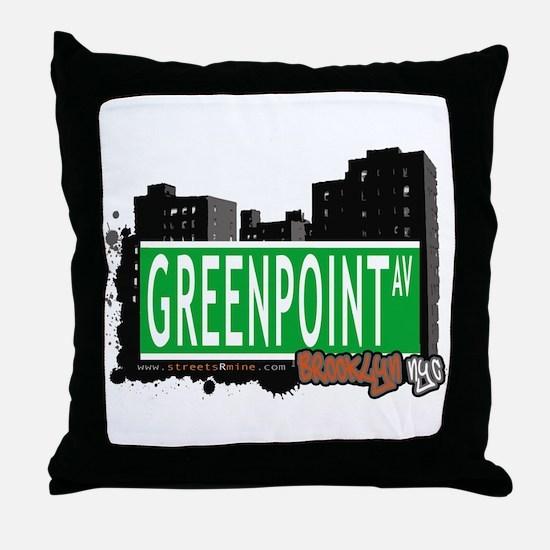 GREENPOINT AV, BROOKLYN, NYC Throw Pillow