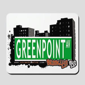 GREENPOINT AV, BROOKLYN, NYC Mousepad