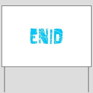 Enid Faded (Blue) Yard Sign