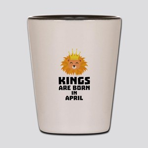 Kings are born in APRIL C723w Shot Glass