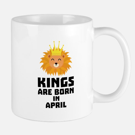 Kings are born in APRIL C723w Mugs