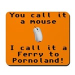Pornoland Mousepad