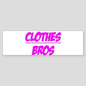 """Clothes Over Bros (Pink)"" Bumper Sticker"