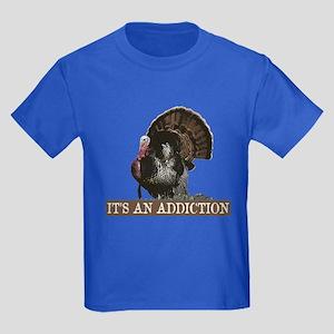 Its an Addiction Turkey Hunti Kids Dark T-Shirt