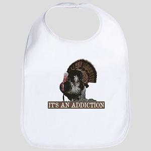 Its an Addiction Turkey Hunti Bib