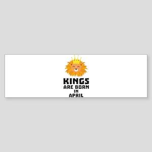 Kings are born in APRIL C723w Bumper Sticker