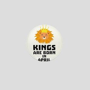 Kings are born in APRIL C723w Mini Button