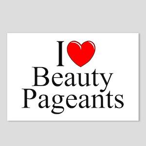 """I Love (Heart) Beauty Pageants"" Postcards (Packag"
