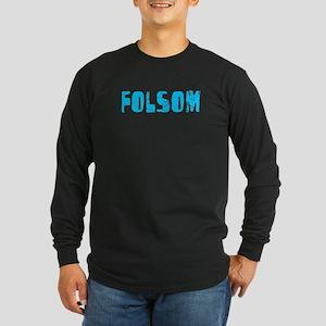 Folsom Faded (Blue) Long Sleeve Dark T-Shirt