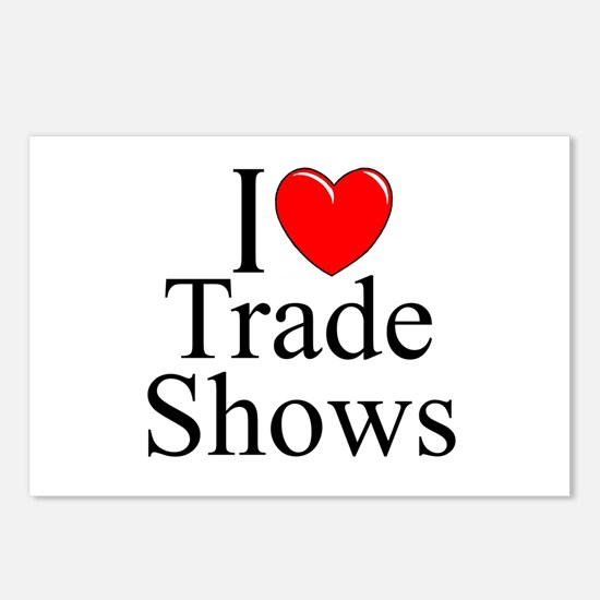 """""""I Love (Heart) Trade Shows"""" Postcards (Package of"""