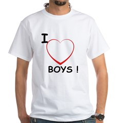 I Love Boys! White T-Shirt