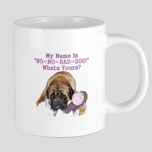 no no bad dog Mugs