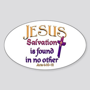 Jesus, Salvation in no other Oval Sticker
