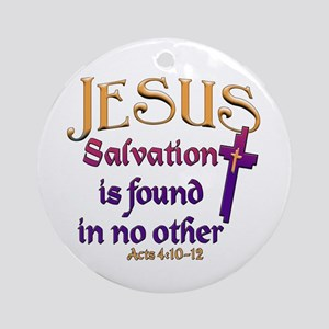 Jesus, Salvation in no other Keepsake (Round)