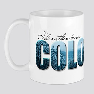 rather be in Colorado (blue) Mug