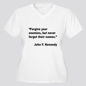 Kennedy Forgive Enemies Quote (Front) Women's Plus