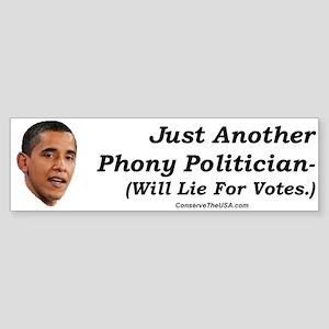"""""""Just a Phoney"""" Bumper Sticker"""