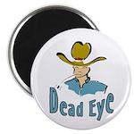 Dead Eye Cowboy Magnet