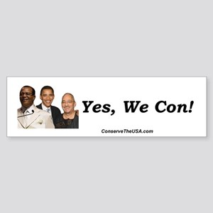 """Yes, We Con"" Bumper Sticker"