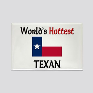 World's Hottest Texan Rectangle Magnet