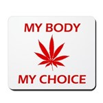 Drug Choice Mousepad