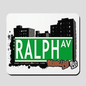 RALPH AV, BROOKLYN, NYC Mousepad