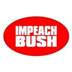 IMPEACH BUSH Oval Sticker
