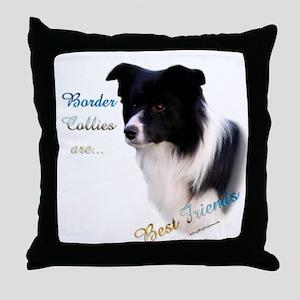 Border Collie Best Friend1 Throw Pillow