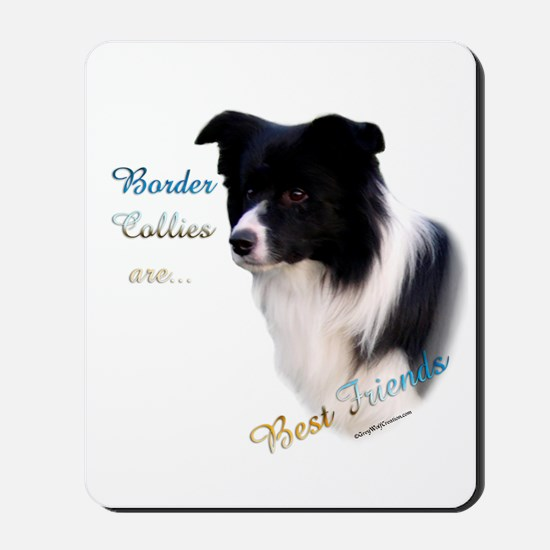 Border Collie Best Friend1 Mousepad