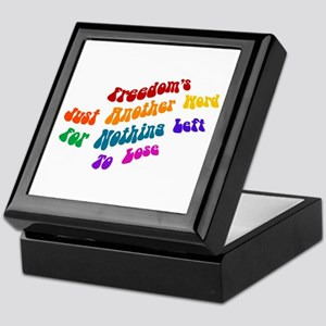 Freedom's Just Another Word.. Keepsake Box