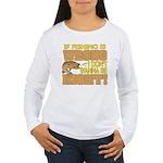 If Fishing is Wrong Women's Long Sleeve T-Shirt