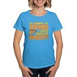 If Fishing is Wrong Women's Dark T-Shirt